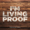 I'm Living Proof