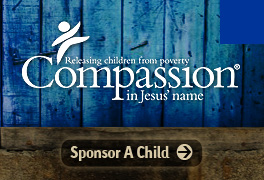 Compassion International - Sponsor a Child